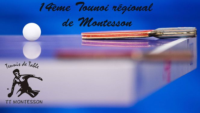 14 me tournoi r gional de tennis de table de montesson tt montesson - Tableau tournoi tennis de table ...